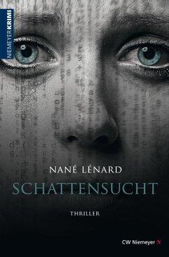 SchattenSucht (eBook, ePUB) - Lénard, Nané
