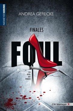 Finales Foul (eBook, ePUB) - Gerecke, Andrea