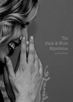 The Black and White Experience (eBook, ePUB)