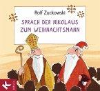 Sprach der Nikolaus zum Weihnachtsmann (Mängelexemplar)