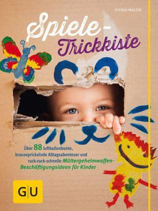 Spiele-Trickkiste (Mängelexemplar) - Walter, Svenja