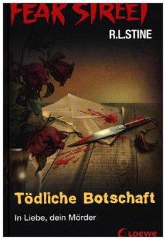 Tödliche Botschaft / Fear Street Bd.34 (Mängele...