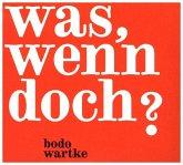 Was, wenn doch?, 1 Audio-CD