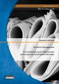 Portfolio Management: Eine Untersuchung von Möglichkeiten und Grenzen der verschiedenen Methoden (eBook, PDF)