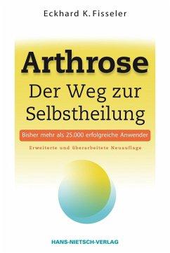 Arthrose (eBook, ePUB) - Fisseler, Eckhard K.