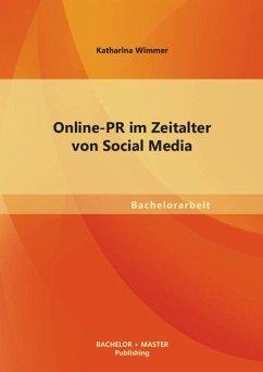 Online PR im Zeitalter von Social Media (eBook, PDF) - Wimmer, Katharina