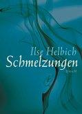 Schmelzungen (eBook, ePUB)