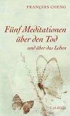 Fünf Meditationen über den Tod (eBook, ePUB)