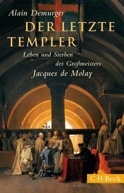 Der letzte Templer (eBook, ePUB) - Demurger, Alain