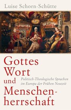 Gottes Wort und Menschenherrschaft (eBook, ePUB) - Schorn-Schütte, Luise