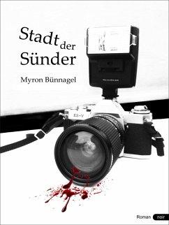 Stadt der Sünder (eBook, ePUB) - Bünnagel, Myron