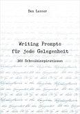 Writing Prompts für jede Gelegenheit (eBook, ePUB)