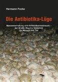 Die Antibiotika-Lüge
