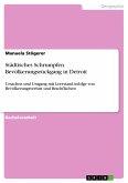Städtisches Schrumpfen. Bevölkerungsrückgang in Detroit