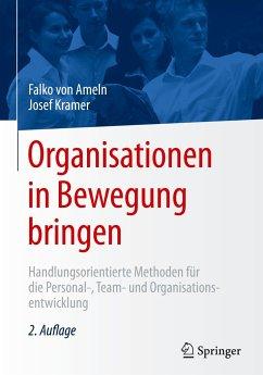 Organisationen in Bewegung bringen - von Ameln, Falko;Kramer, Josef