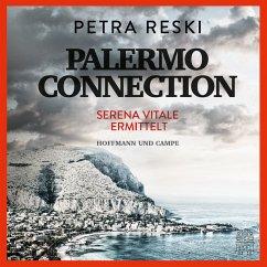 Palermo Connection / Serena Vitale Bd.1 (MP3-Download) - Reski, Petra