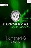 Die Westmorelands - Romane 1-6 (eBook, ePUB)