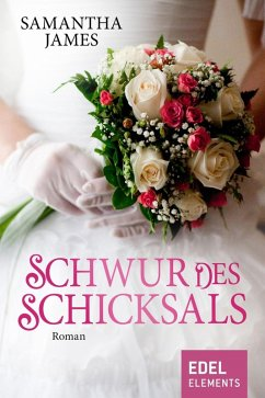 Schwur des Schicksals (eBook, ePUB) - James, Samantha