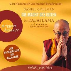 Die Macht des Guten - Der Dalai Lama und seine Vision für die Menschheit (MP3-Download) - Goleman, Daniel