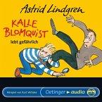 Kalle Blomquist lebt gefährlich (MP3-Download)
