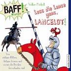 Lass die Lanze ganz, Lancelot! / BAFF! Wissen Bd.5 (MP3-Download)