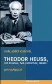 Theodor Heuss, die Schoah, das Judentum, Israel. (Mängelexemplar)