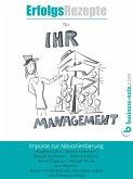 Erfolgsrezepte für Ihr Management (eBook, ePUB)