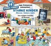 Ingo Zamperoni präsentiert: Starke Kinder: Messer, Schere, Licht (MP3-Download)