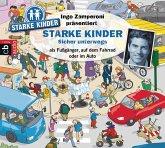 Ingo Zamperoni präsentiert: Starke Kinder: Sicher unterwegs (MP3-Download)