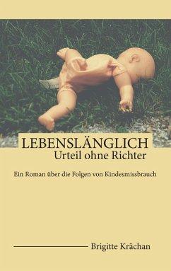 Lebenslänglich (eBook, ePUB) - Krächan, Brigitte