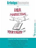 Erfolgsrezepte für Ihr Marketing und Ihren Vertrieb (eBook, ePUB)