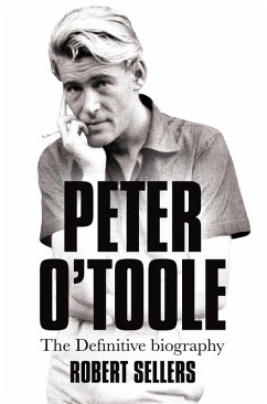 Peter O'Toole (eBook, ePUB) - Sellers, Robert