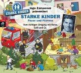 Ingo Zamperoni präsentiert: Starke Kinder: Feuer und Flamme (MP3-Download)