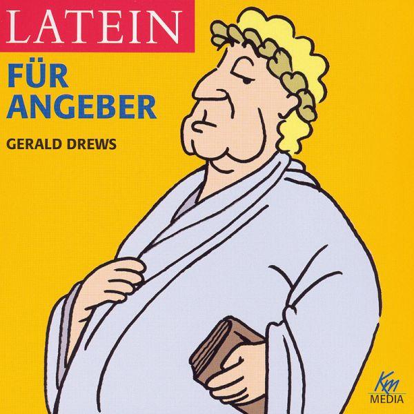 Latein Für Angeber (MP3 Download)   Drews, Gerald