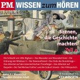 P.M. WISSEN zum HÖREN - Szenen, die Geschichte machten - Teil 4 (MP3-Download)
