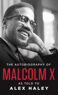 The Autobiography of Malcolm X (eBook, ePUB) - X, Malcolm