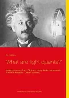 'What are light quanta?'