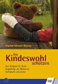 Das Kindeswohl schützen (eBook, PDF)
