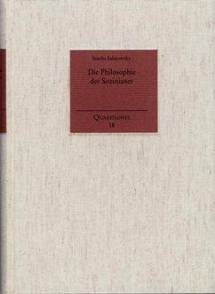 Die Philosophie der Sozinianer (eBook, PDF) - Salatowsky, Sascha
