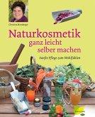 Naturkosmetik ganz leicht selber machen (eBook, ePUB)