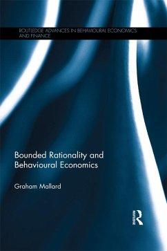 Bounded Rationality and Behavioural Economics (eBook, ePUB) - Mallard, Graham