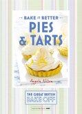 Great British Bake Off - Bake it Better (No.3): Pies & Tarts (eBook, ePUB)