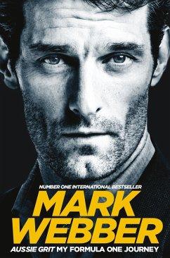 Aussie Grit: My Formula One Journey (eBook, ePUB) - Webber, Mark