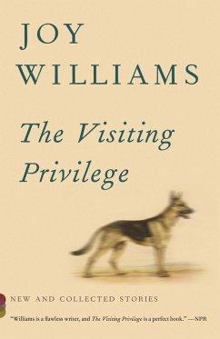 The Visiting Privilege (eBook, ePUB) - Williams, Joy