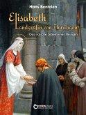 Elisabeth - Landgräfin von Thüringen (eBook, ePUB)