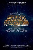 The Ultimate Star Wars and Philosophy (eBook, ePUB)