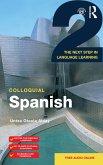 Colloquial Spanish (eBook, PDF) von Untza Otaola Alday - Portofrei