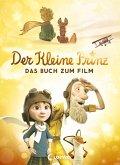 Der kleine Prinz - Das Buch zum Film (eBook, ePUB)