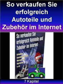 So verkaufen Sie erfolgreich Autoteile und Zubehör im Internet (eBook, ePUB) - Wilde, Markus