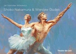 Shoko Nakamura & Wieslaw Dudek (eBook, ePUB) - Witkiewicz, Jan Stanislaw